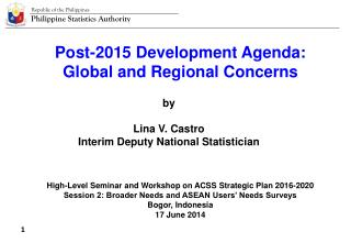 Post-2015 Development Agenda: Global and Regional Concerns