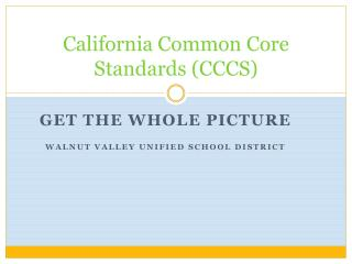 California Common Core Standards (CCCS)
