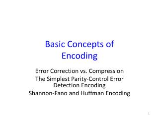 Basic Concepts of  Encoding