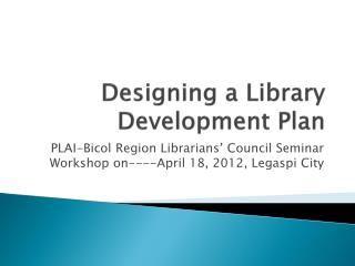 Designing a Library Development Plan