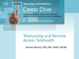 Telenursing  and Remote Access Telehealth