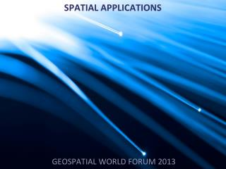 SPATIAL APPLICATIONS