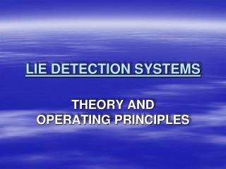 LIE DETECTION SYSTEMS
