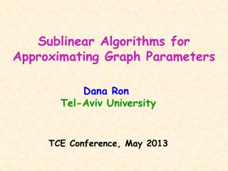 Sublinear Algorithms for Approximating Graph Parameters