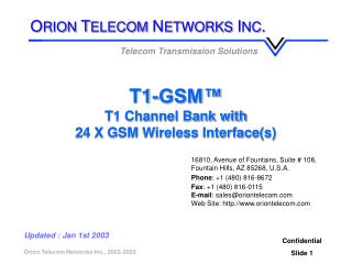 T1-GSM™ T1 Channel Bank with 24 X GSM Wireless Interface(s)