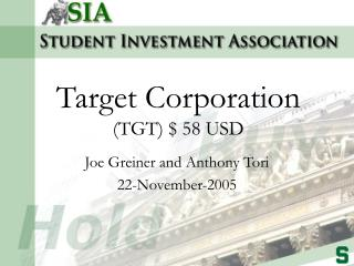 Target Corporation  (TGT) $ 58 USD