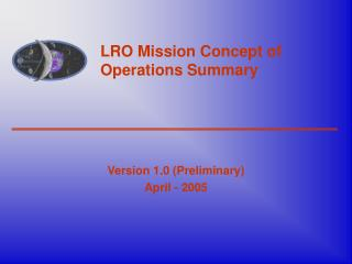 LRO Mission Concept of Operations Summary