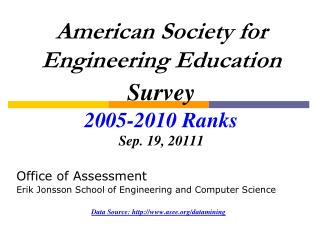 American Society for Engineering Education  Survey 2005- 2010  Ranks Sep. 19,  20111