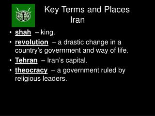 Key Terms and Places Iran