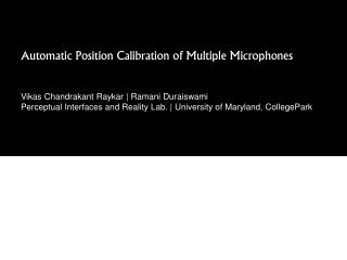 Automatic Position Calibration of Multiple Microphones