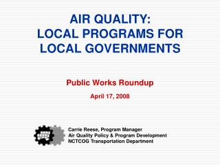 AIR QUALITY: LOCAL PROGRAMS FOR  LOCAL GOVERNMENTS