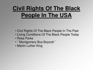 Civil Rights Of The Black People In The USA