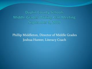 Duplin County Schools Middle Grades Writing Plan Meeting September 9, 2009