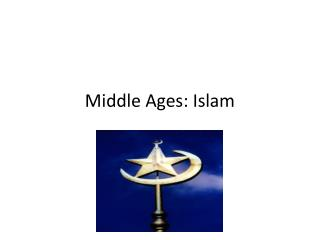 Middle Ages: Islam