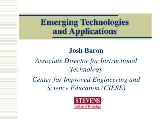 Emerging Technologies  and Applications