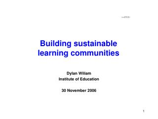 Building sustainable learning communities