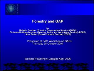 Forestry and GAP by Michelle Gauthier (Forestry Conservation Service) (FORC)