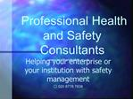 Professional Health and Safety Consultants healthandsafety
