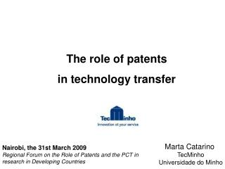 The role of patents  in technology transfer