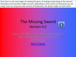The Missing Sword Version  0.2