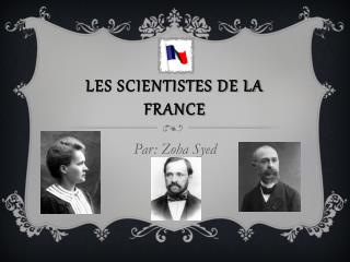 Three French Scientists culture powerpoint