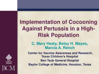 Implementation of Cocooning Against Pertussis in a High-Risk Population