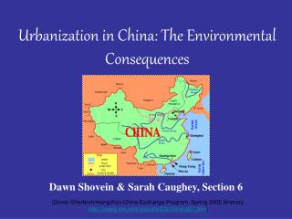 Urbanization in China: The Environmental Consequences