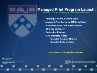 Managed Print Program Launch: Reducing Costs and Enhancing Penn ' s Sustainability Posture