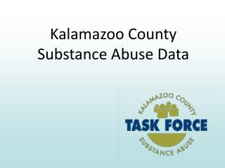 Kalamazoo County Substance Abuse Data