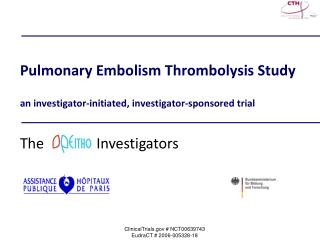 Pulmonary Embolism Thrombolysis Study an investigator-initiated, investigator-sponsored trial