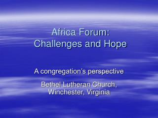 Africa Forum:  Challenges and Hope