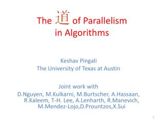 The         of Parallelism  in Algorithms