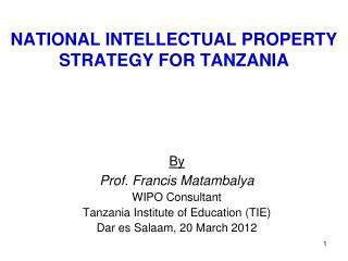 NATIONAL INTELLECTUAL PROPERTY STRATEGY FOR TANZANIA
