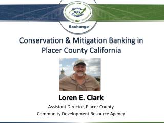 Conservation & Mitigation Banking in Placer County California