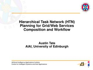 Hierarchical Task Network (HTN) Planning for Grid/Web Services Composition and Workflow