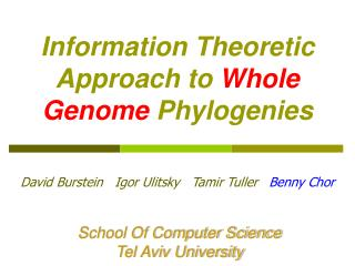 Information Theoretic Approach to  Whole Genome  Phylogenies