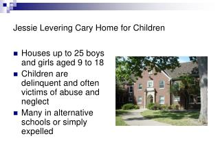 Jessie Levering Cary Home for Children