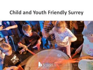 Child and Youth Friendly Surrey