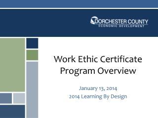 Work Ethic Certificate Program Overview