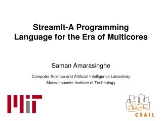 StreamIt-A Programming Language for the Era of Multicores
