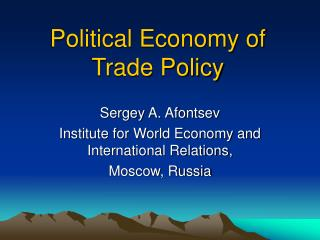 Political Economy of Trade Policy