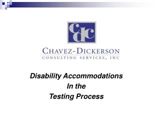 Disability Accommodations  In the Testing Process