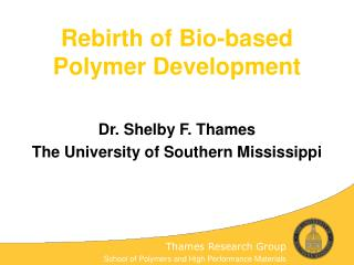 Rebirth of Bio-based Polymer Development