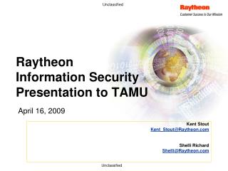 Raytheon  Information Security  Presentation to TAMU