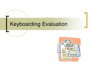 Keyboarding Evaluation