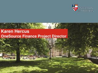 Karen Hercus OneSource Finance Project Director