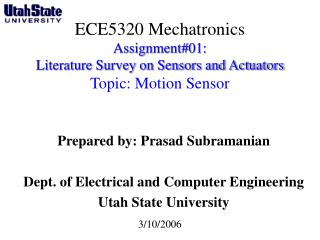 Prepared by: Prasad Subramanian Dept. of Electrical and Computer Engineering