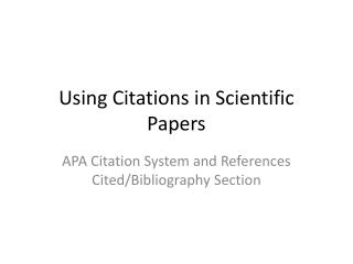Using Citations in Scientific Papers
