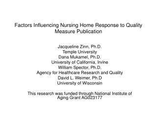 Factors Influencing Nursing Home Response to Quality Measure Publication