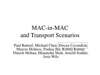 MAC-in-MAC and Transport Scenarios